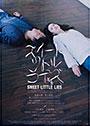 スイートリトルライズ - Sweet Little Lies